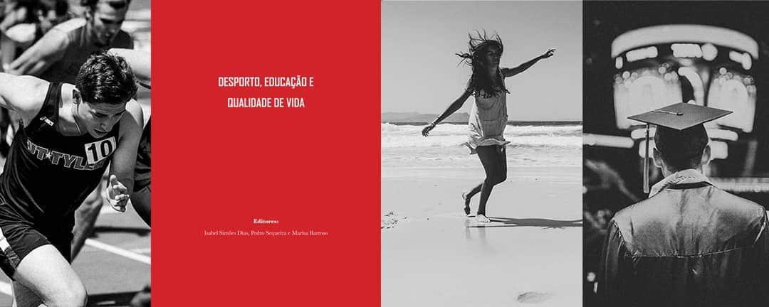 """Presentation of the book """"Desporto, Educação e Qualidade de Vida"""""""