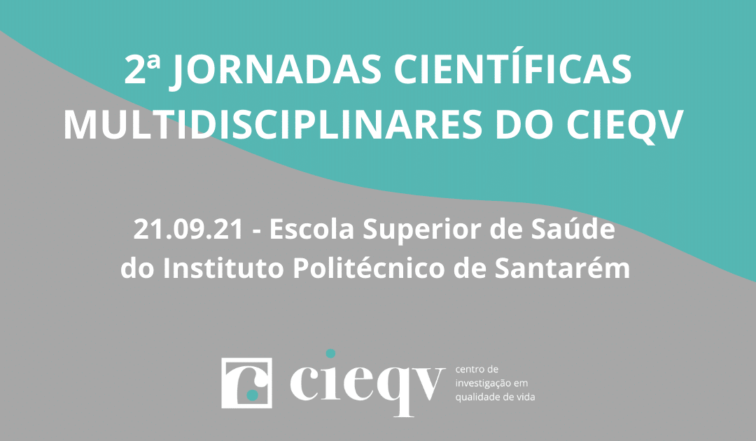 2ª Jornadas Científicas Multidisciplinares do CIEQV